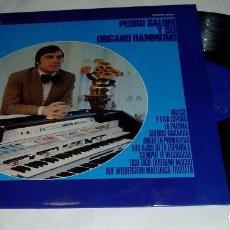 Discos de vinilo: PEDRO SALOM Y SU ORGANO HAMMOND LP 1975. Lote 76591855