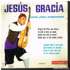 Discos de vinilo: JESUS GRACIA - JOTAS ARAGONESAS - EP 1963. Lote 94809906