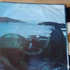 Discos de vinilo: SINGLE (VINILO) DE XOCALOMA AÑOS 80. Lote 76661395