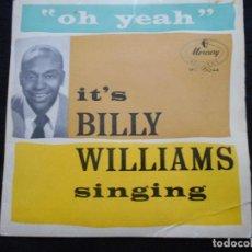 Discos de vinilo: BILLY WILLIAMS // ASK ME NO QUESTIONS + 3. Lote 76665287