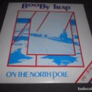 Discos de vinilo: BOOBY TRAP --- ON THE NORTH POLE // BUENO. Lote 76680835