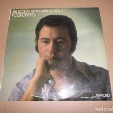 Discos de vinilo: FOSFORITO (LP) SELECCIÓN ANTOLOGICA VOL. 4 AÑO 1971. Lote 76683799