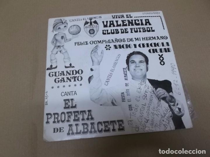 EL PROFETA DE ALBACETE (EP) VIVA EL VALENCIA CLUB DE FUTBOL AÑO 1975 – DEDICADO Y FIRMADO (Música - Discos de Vinilo - EPs - Flamenco, Canción española y Cuplé)
