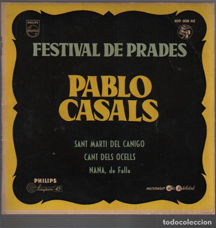RARO DISCO DEL FESTIVAL DE PRADES - PABLO CASALS SANT MARTI CANIGO - CANT DEL OCELLS PHILIPS 409 008 (Música - Discos de Vinilo - Maxi Singles - Otros Festivales de la Canción)