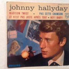 Discos de vinilo: JOHNNY HALLYDAY - MADISON TWIST - HEY! BABY + 2 - EP FRANCE . Lote 76703335