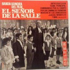 Discos de vinilo: EL SEÑOR DE LA SALLE. BANDA SONORA DEL FILM . CAMINANDO POR EL CAMPO +6. Lote 76706563