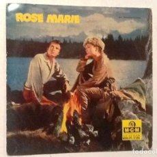 Discos de vinilo: ROSE MARIE , MOUNTIES / TENGO EL AMOR -HOWARD KEEL Y ANN BLITH. Lote 76707151