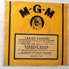 Discos de vinilo: SINGLE. CARLOS RAMIREZ (TENIA QUE BESARTE)/BARBARA RUICK (PARA UN DIA DE LLUVIA). Lote 76707691