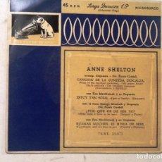 Discos de vinilo: ANNE SHELTON CANCION DE LA CONDESA DESCALZA , ESTOY TAN SOLA ¿PORQUE HE DE SER YO? . Lote 76707919