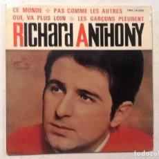 Discos de vinilo: RICHARD ANTHONY-CE MONDE / PAS COMME LES AUTRES-SPAIN-1964-. Lote 76711839