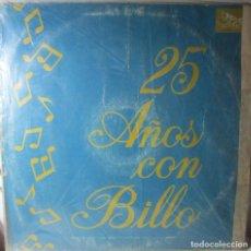Discos de vinilo: 25 AÑOS CON BILLO FROMETA VENEZUELA LP T83 G MUY RARO Y ESCASO. Lote 76720015