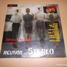 Discos de vinilo: JOHNNY MIRANDA Y SU ORQUESTA (LP) REUNION EN STEREO AÑO 1963. Lote 76764827
