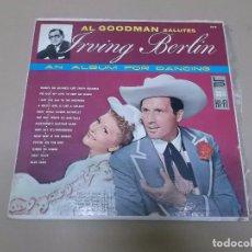 Discos de vinilo: AL GOODMAN (LP) SALUTE IRVIN BERLIN AÑO 1957 – EDICION U.S.A.. Lote 76765955