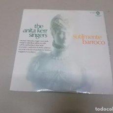 Discos de vinilo: THE ANITA KERR SINGERS (LP) SUTILMENTE BARROCO AÑO 1966. Lote 76766231