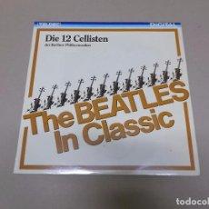 Discos de vinilo: DIE 12 CELLISTEN DER BERLINER PHILHARMONIKER (LP) THE BEATLES IN CLASSIC AÑO 1986. Lote 76766523