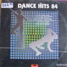 Discos de vinilo: LP - DANCE HITS 84 - VARIOS (SPAIN, DISCOS POLYDOR 1984). Lote 76790135
