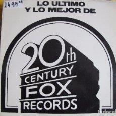 Discos de vinilo: LP - LO ULTIMO Y LO MEJOR - VARIOS (PROMO ESPAÑOL, 20TH CENTURY FOX RECORDS 1979). Lote 76790619