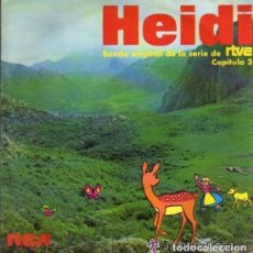 Discos de vinilo: HEIDI, CAPITULO 3. BANDA ORIGINAL DE LA SERIE DE RTVE. SINGLE DEL SELLO RCA DEL AÑO 1975 . Lote 76801007