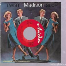 Discos de vinilo: SINGLE. TWIST MADISON SLOP. ARIOLA. Lote 76823095