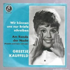Discos de vinilo: SINGLE. AM RANDE DER NACHT. GREETJE KAUFFELD. COLUMBIA. Lote 76823347