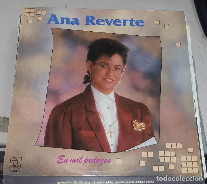 LP. ANA REVERTE. EN MIL PEDAZOS. 1989. EDICIONES MUSICALES HORUS (Música - Discos - LP Vinilo - Flamenco, Canción española y Cuplé)