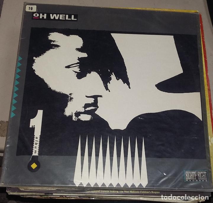 LP. OH WELL. FIRST ALBUM. 1990. WESTSIDE MUSIC (Música - Discos de Vinilo - EPs - Pop - Rock Internacional de los 90 a la actualidad)