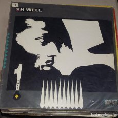 Discos de vinil: LP. OH WELL. FIRST ALBUM. 1990. WESTSIDE MUSIC. Lote 76850027