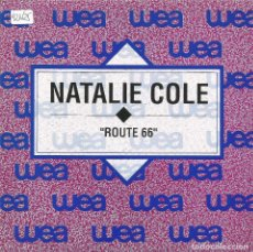 Discos de vinilo: NATALIE COLE-ROUTE 66 SINGLE VINILO 1992 PROMOCIONAL SPAIN. Lote 41586088