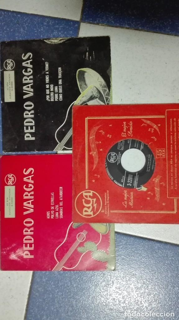 PEDRO VARGAS. 3 SINGLES VINILO (Música - Discos - Singles Vinilo - Grupos y Solistas de latinoamérica)