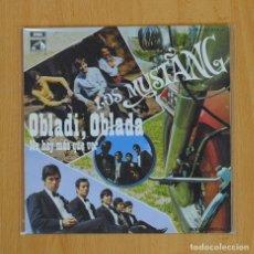 Discos de vinilo: LOS MUSTANG - OBLADI OBLADA / NO HAY MAS QUE VER - SINGLE. Lote 76876233