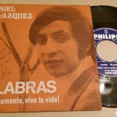 Discos de vinilo: DANIEL VELAZQUEZ -PALABRAS- SINGLE. Lote 76894293
