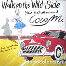 Discos de vinilo: COCO M - WALK ON THE WILD SIDE - BLANCO Y NEGRO MUSIC - MAXI - P -. Lote 76896299