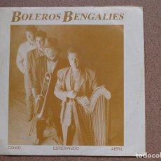 Discos de vinilo: BOLEROS BENGALIES - COMO ESPERANDO ABRIL (SILVIO RODRIGUEZ). Lote 76914475