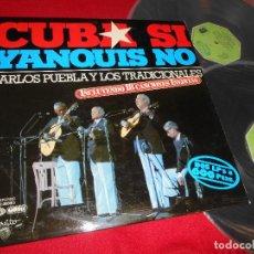 Discos de vinilo: CUBA SI YANQUIS NO CARLOS PUEBLA Y LOS TRADICIONALES 2LP 1977 GATEFOLD EDICION ESPAÑOLA SPAIN. Lote 76940649