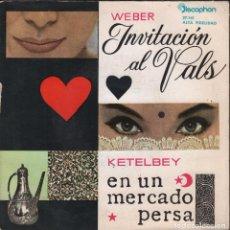 Discos de vinilo: ALBERT W.KETELBEY / CARL MARIA VON WEBER - INVITACION AL VALS - SINGLE DISCOPHON DE 1962 RF-1790. Lote 76945565