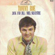 Discos de vinilo: TOMMY ROE - JACK AND JILL / MIEL SILVESTRE (SINGLE ESPAÑOL DE 1969). Lote 76946421