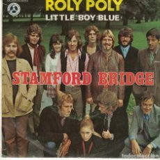 Discos de vinilo: STAMFORD BRIDGE - ROLY POLY / LITTLE BOY BLUE (SINGLE ESPAÑOL DE 1970). Lote 76949873