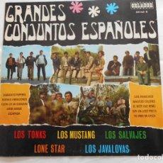 Discos de vinilo: GRANDES CONJUNTOS ESPAÑOLES // LOS TONKS - LOS MUSTANG -LOS SALVAJES - LONE STAR - LOS JAVALOYAS. Lote 76953677