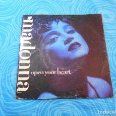 Discos de vinilo: MADONNA SINGLE VINILO OPEN YOUR HEART (WEA RECORDS 1986). Lote 76956665