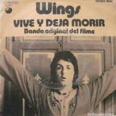 Discos de vinilo: PAUL MC CARTNEY - WINGS / VIVE Y DEJA MORIR / SINGLE . Lote 76978233