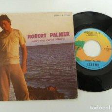 Discos de vinilo: ROBERT PALMER JOHNNY AND MARY EDITA ISLAND 1980 SPAIN . Lote 76982357