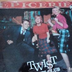 Discos de vinilo: TWIST A L´EPI CLUB LP 1962 FRANCE. Lote 81673054