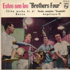 Discos de vinilo: BROTHERS FOUR - CHIKA MUCKA HI DI BANUA - EP . Lote 77116069