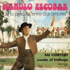 Discos de vinilo: MANOLO ESCOBAR - MI CORTIJO - SINGLE. Lote 77119677