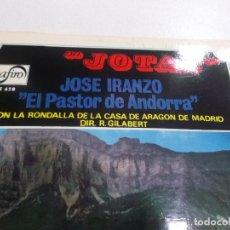 Discos de vinilo: JOSE IRANZO EL PASTOR DE ANDORRA JOTAS ZAFIRO. Lote 77129921
