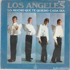 Dischi in vinile: LOS ANGELES / LO MUCHO QUE TE QUIERO / CADA DIA (SINGLE 1969). Lote 77217317