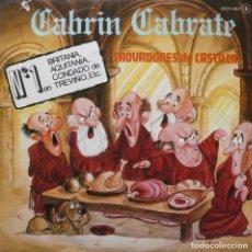Discos de vinilo: TROVADORES DE CASTILLA / CABRIN CABRATE / SINGLE . Lote 77217661