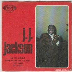 Discos de vinilo: J.J.JACKSON / BUT IT'S ALRIGHT + 3 (EP 1966). Lote 77226089