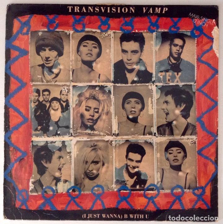 TRANSVISION VAMP (I JUST WANNA) B WITH U (Música - Discos de Vinilo - Maxi Singles - Pop - Rock Internacional de los 90 a la actualidad)