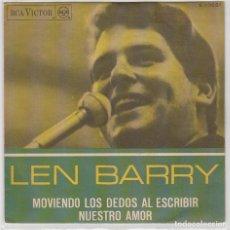 Discos de vinil: LEN BARRY / MOVIENDO LOS DEDOS AL ESCRIBIR / NUESTRO AMOR (SINGLE 1967). Lote 77247517